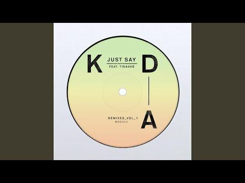 Just Say (KDA Dub)
