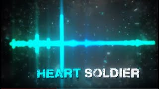 Heart Soldier - OFFICIAL VIDEO