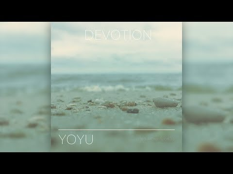 Yoyu - Devotion [Full Album]