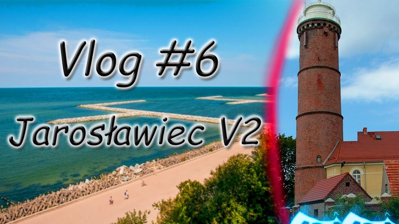VLOG #6 - Jarosławiec v2