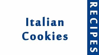 Italian Cookies ITALIAN FOOD RECIPES | EASY TO LEARN | RECIPES LIBRARY