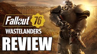 Fallout 76: Wasterlanders Review - Still Bogged Down By Major Issues (Video Game Video Review)