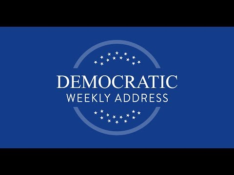 Democratic Weekly Address -- Congresswoman Rosa DeLauro