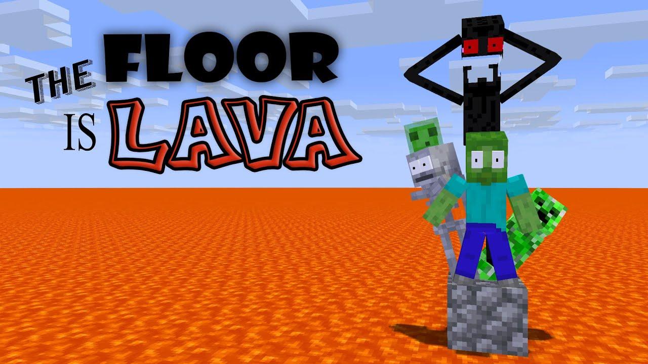 Monster School : THE FLOOR IS LAVA CHALLENGE - Minecraft Animation