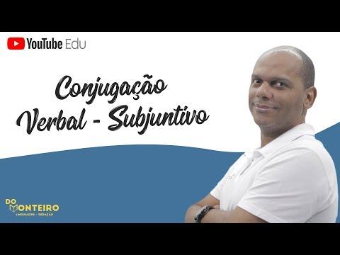 CONJUGAÇÃO VERBAL - SUBJUNTIVO