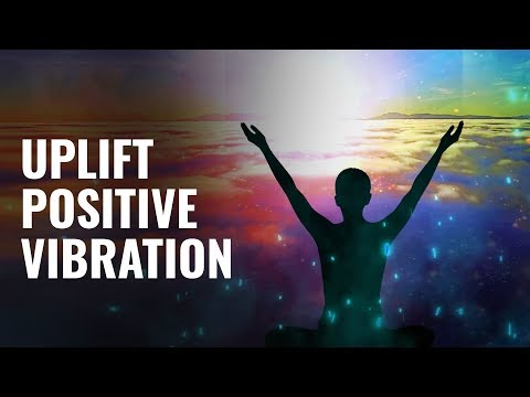 Uplift Positive Vibration: Let Go Of Anxiety, Depression, Worries - Aura Cleanse Binaural Beats