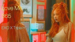 [MASHUP] Love Me 365 (EXO X TRIPLE H) thumbnail
