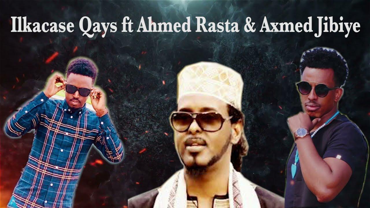 Download Ilkacase Qays Ft Axmed Rasta & Axmed Jibiye   Gobtu maxeey leedahay?   Official audio Lyrics 2021