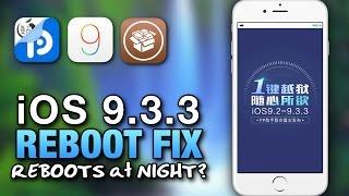 iOS 9.3.3 JAILBREAK Random Reboots At Night FIX - iPhone - iPad