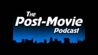 The Post-Movie Podcast #7: Our 5 Worst Films of 2009
