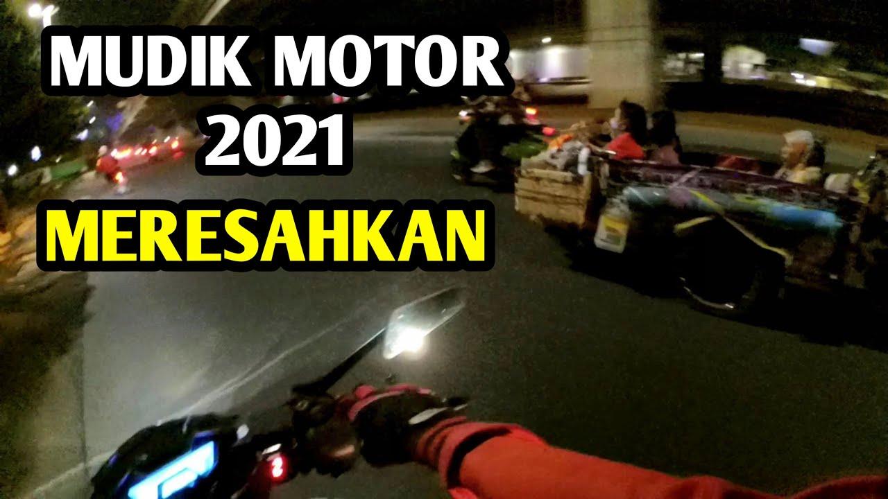 MUDIK MOTOR 2021, APAKAH ADA PENYEKATAN??