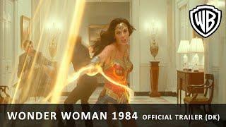Wonder Woman 1984 – Official Trailer (DK)