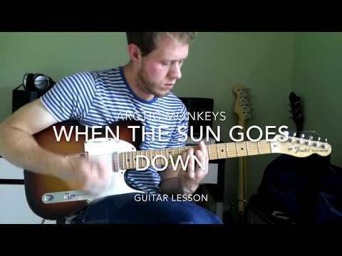 How To Play When The Sun Goes Down By Arctic Monkeys