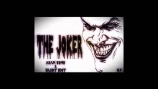 Adam Bomb x Silent Riot - The Joker (Original Mix) *FREE DOWNLOAD*