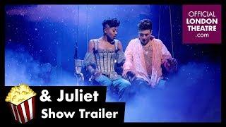 & Juliet - Show Trailer