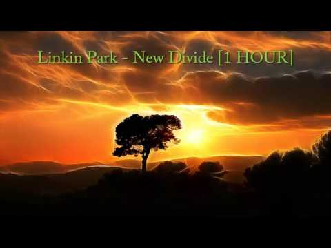 Linkin Park - New Divide [1 HOUR]