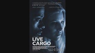 Live Cargo - OFFICIAL TRAILER #1 (2017)