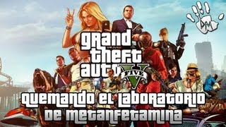 GTA V Quemando el laboratorio de Meta Parte 9