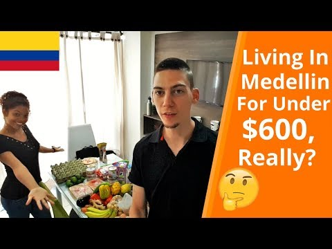 Cost Of Living In Medellin Colombia | Our Complete Budget (2018)