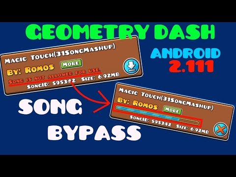 Geometry Dash Song Bypass 2.111 for Android!