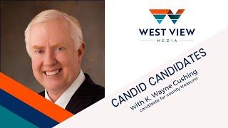 Candid Candidates: Wayne Cushing