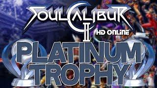 Soulcalibur 2 HD Online Platinum Trophy (Bloodluster)