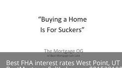 FHA Purchase Rates West Point, UT