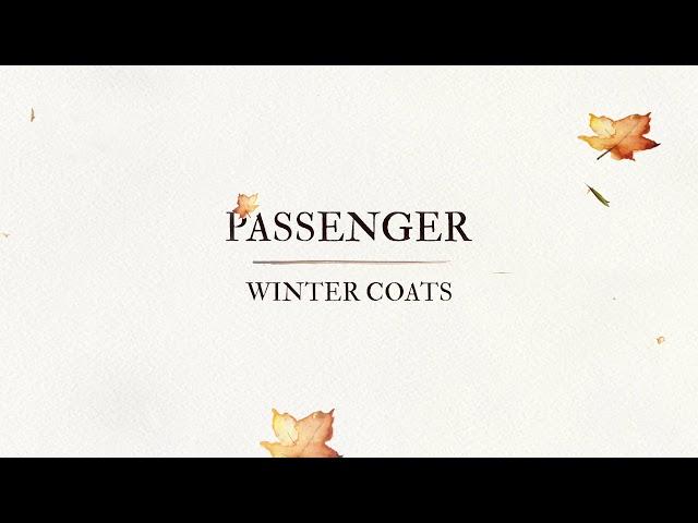 Passenger | Winter Coats (Official Audio)