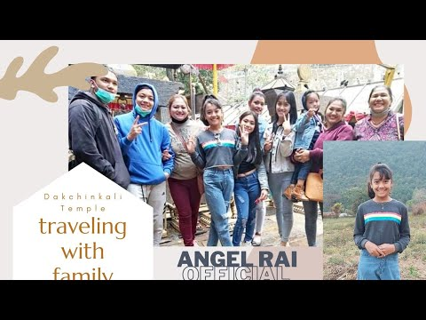Dakchinkali Temple Visit With Family ? | Vlog: Full Fun and Entertainment ?| Angel Rai Official