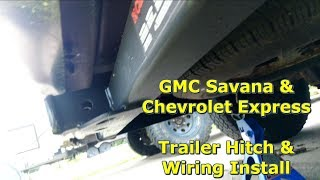 GMC Savana & Chevrolet Express Tow Hitch & Wiring Install by @Gettin' Junk  Done - YouTube | Chevrolet Express Trailer Wiring |  | YouTube
