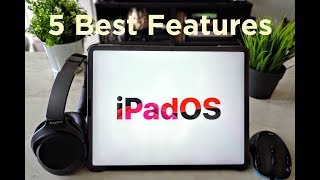 Top 5 Features on iPadOS!