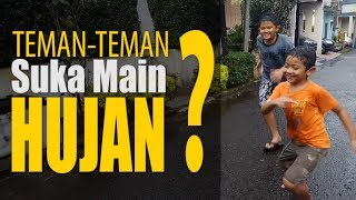 Tips Main Hujan - Playing in the Rain Tips & Trick for Kids