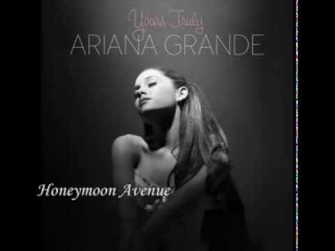 Ariana Grande - Honeymoon Avenue