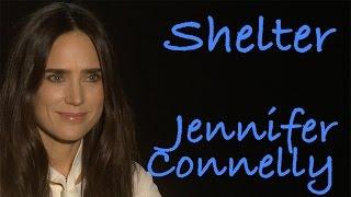 DP/30: Shelter, Jennifer Connelly