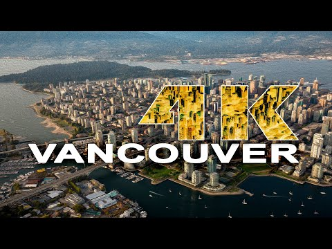 VANCOUVER | BRITISH COLUMBIA , CANADA - A TRAVEL TOUR - 4K UHD