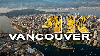 VANCOUVER  BR T SH COLUMB A  CANADA   A TRAVEL TOUR   4K UHD