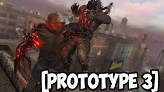 PROTOTYPE 3 - Новая информация [Что будет с игрой?]