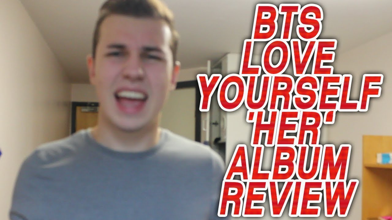 BTS LOVE YOURSELF 'HER' ALBUM REVIEW!!!