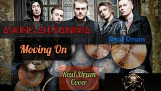 Asking Alexandria Moving On   Real Drum Cover