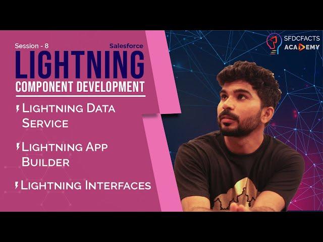 Lightning Component Development Day8 - Lightning Data Service, Lightning Interfaces, App Builder