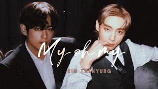 Kim Taehyung ✗ My Oh My   Fmv   Edit