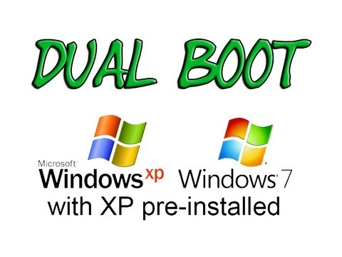 Install Windows 7 In Dual Boot With Pre-installed Windows XP