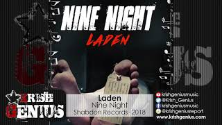 Laden - Nine Night - October 2018