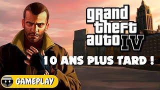 GTA IV : 10 ANS PLUS TARD (2008-2018) ! Gameplay FR
