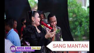Download SANG MANTAN (Baperrr bgt) - EMEK ARYANTO Ft DIAN ANIC .  ANICA NADA Live Balongan Asri 2