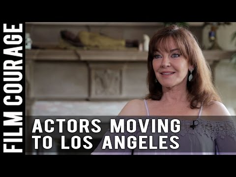 Advice To Actors Moving To Los Angeles by Robin Riker