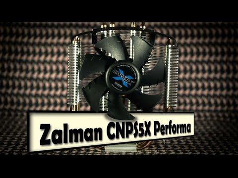 Обзор системы охлаждения Zalman CNPS5X Performa