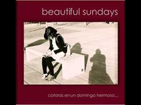 BEAUTIFUL SUNDAYS Catarsis en un domingo hermoso [Full Album]