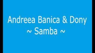 Andreea Banica & Dony - Samba