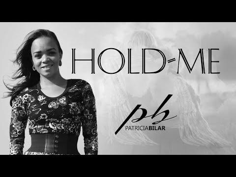Hold me (Abraça-me)